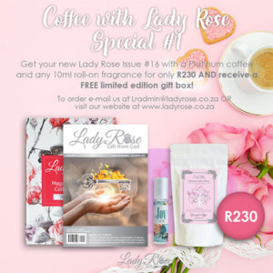 Coffee with Lady Rose Special #1